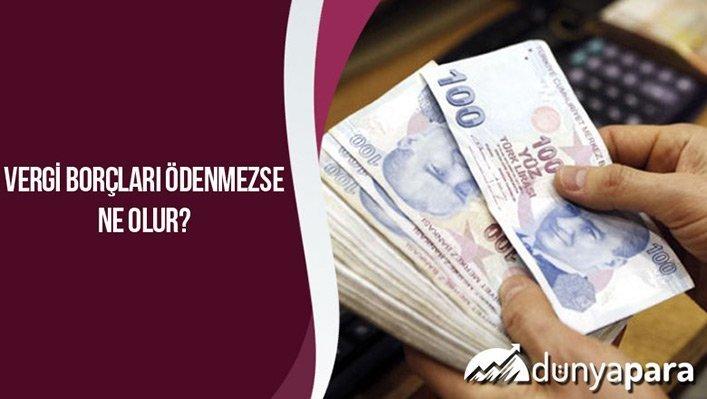 Vergi Borçları Ödenmezse Ne Olur?