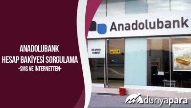 Anadolubank Hesap Bakiyesi Sorgulama (Sms ve İnternetten)