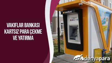 Vakıfbank Kartsız Para Çekme ve Yatırma
