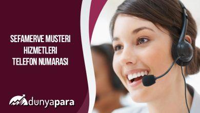 Sefamerve Müşteri Hizmetleri Telefon Numarası